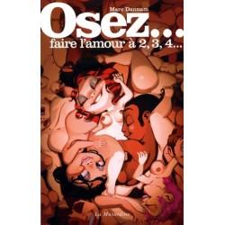 Osez... faire l'amour a 2 3 4 - Marc Dannam