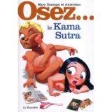 Osez... le Kama Sutra - Marc Dannam
